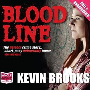 Bloodline | [Kevin Brooks]