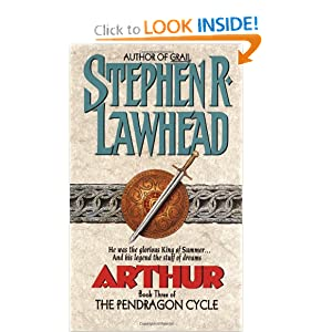 Arthur (Pendragon Cycle) by Stephen R. Lawhead