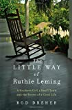 The Little Way of Ruthie Leming: A