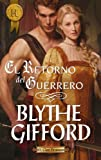 img - for El retorno del guerrero (Harlequin Internacional) (Spanish Edition) book / textbook / text book