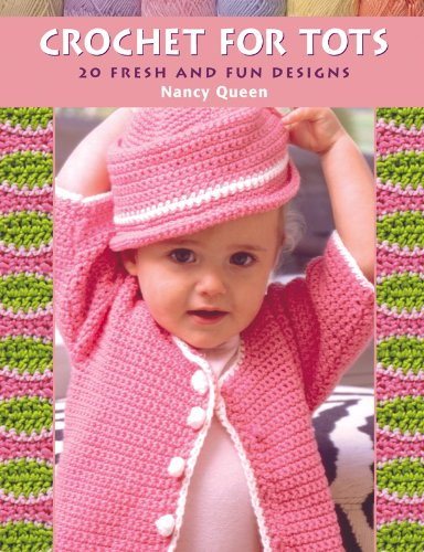 Crochet For Tots: 20 Fresh And Fun Designs front-529806