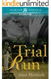 Trial Run (Crimson Romance)