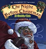 The Night Before Christmas: A Goblin Tale (0803727852) by Moore, Clement Clarke