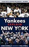 img - for How the Yankees Explain New York (How...Explain) book / textbook / text book