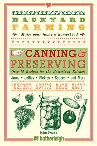 Kim Pezza - Backyard Farming: Canning Recipes