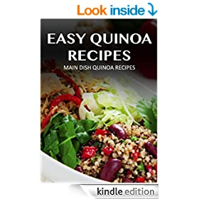 Main Dish Quinoa Recipes (Easy Quinoa Recipes)