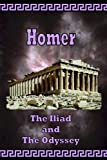 img - for Homer - The Iliad and The Odyssey (The Greek Classics) book / textbook / text book