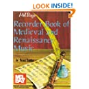Mel Bay Recorder Book of Medieval & Renaissance Music