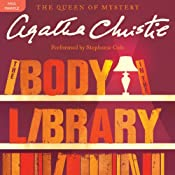 The Body in the Library: A Miss Marple Mystery | [Agatha Christie]