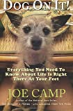 img - for Dog On It!: Everything You Need To Know About Life Is Right There At Your Feet book / textbook / text book