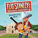 Showdown at the Alamo: Flat Stanley's Worldwide Adventures #10 Audiobook by Jeff Brown Narrated by Vinnie Penna