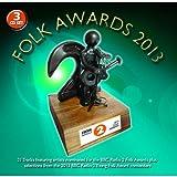 BBC Folk Awards 2013 Various Artists