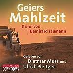 Geiers Mahlzeit | Bernhard Jaumann