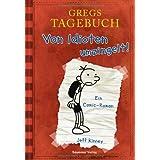 """Gregs Tagebuch - Von Idioten umzingelt!von """"Jeff Kinney"""""""