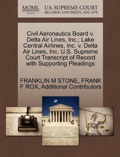 civil-aeronautics-board-v-delta-air-lines-inc-lake-central-airlines-inc-v-delta-air-lines-inc-us-sup