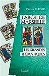 Tarot de Marseille - Les grandes th�m...