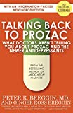img - for Talking Back to Prozac: What Doctors Won't Tell You About Prozac and the Newer Antidepressants by Breggin MD, Peter R., Breggin, Ginger Ross (2014) Paperback book / textbook / text book