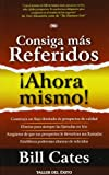 img - for By Bill Cates Consiga mas Referidos Ahora Mismo (Spanish Edition) [Paperback] book / textbook / text book