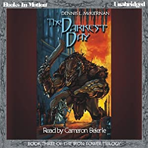 The Darkest Day: The Iron Tower Trilogy, Book 3 | [Dennis L. McKiernan]