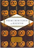 Bewitched and Haunted (Everyman's Library Pocket Poets) (184159766X) by Hollander, John