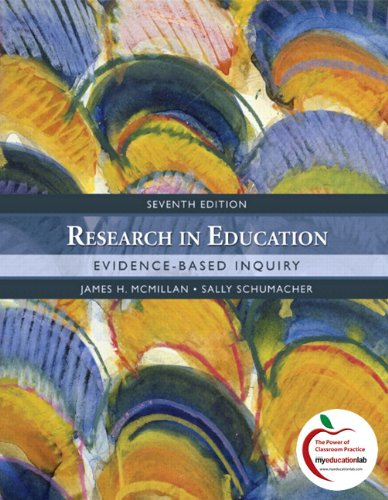 Research in Education: Evidence-Based Inquiry (with...