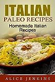 Italian Paleo Recipes: Homemade Italian Recipes