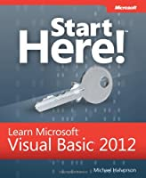 Start Here! Learn Microsoft Visual Basic 2012 Front Cover