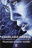 Les Mystères de Harper Connelly Tome 1 : Murmures d'outre-tombe