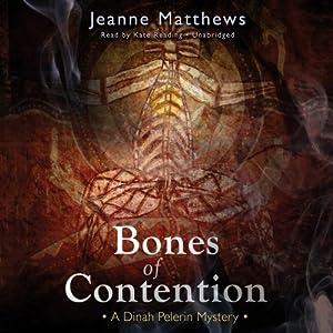 Bones of Contention: A Dinah Pelerin Mystery | [Jeanne Matthews]