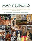 img - for Many Europes: Volume I to 1715: Choice and Chance in Western Civilization book / textbook / text book