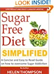 Sugar Free Diet Simplified: A Concise...