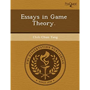 essays on game theory essays on communication in game theory academic