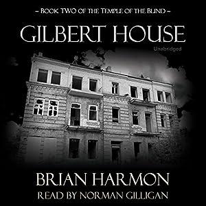 Gilbert House Audiobook