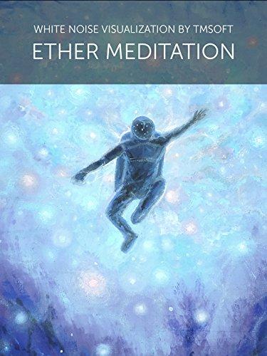 Ether Meditation