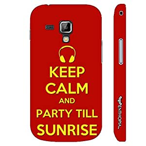 Samsung Galaxy Duos 7562 PARTY TILL SUNRISE designer mobile hard shell case by Enthopia