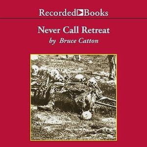 Never Call Retreat Audiobook