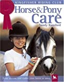 Horse and Pony Care (Kingfisher Riding Club)
