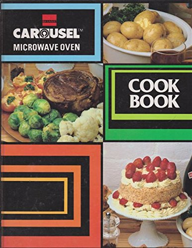 Carousel Microwave Oven Cook Book