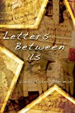 img - for Letters Between Us book / textbook / text book