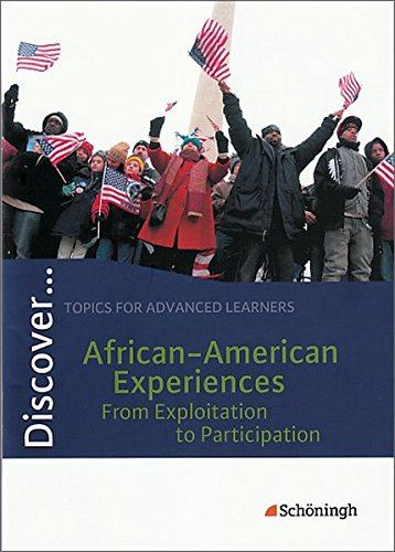 discovertopics-for-advanced-learners-discover-african-american-experiences-from-exploitation-to-part