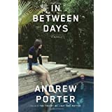 In Between Days ~ Andrew Porter