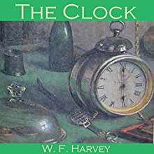 The Clock (       UNABRIDGED) by W. F. Harvey Narrated by Cathy Dobson