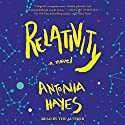 Relativity Audiobook by Antonia Hayes Narrated by Antonia Hayes