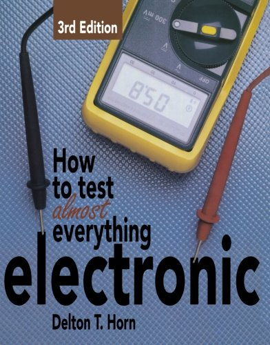 How to Test Almost Everything Electronic from McGraw-Hill/TAB Electronics