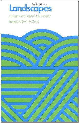 Landscapes: Selected Writings of J.B. Jackson