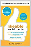 img - for Likeable Social Media: How to Delight Your Customers, Create an Irresistible Brand, and Be Generally Amazing on Facebook (& Other Social Networks) [Hardcover] [2012] (Author) Dave Kerpen book / textbook / text book