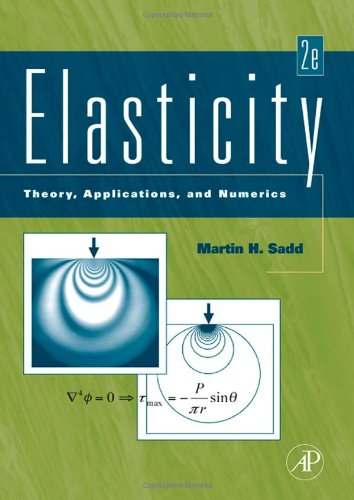 Elasticity, Second Edition: Theory, Applications, and...