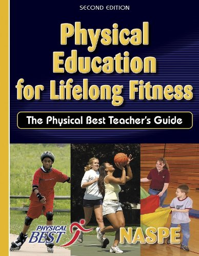 Physical Education for Lifelong Fitness:Physical Best...