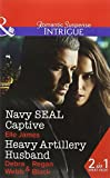 img - for Navy Seal Captive: Navy SEAL Captive / Heavy Artillery Husband (SEAL of My Own, Book 2) by Elle James (2016-03-10) book / textbook / text book