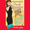 Death Perception: Psychic Eye Mysteries, Book 6 Audiobook by Victoria Laurie Narrated by Elizabeth Michaels